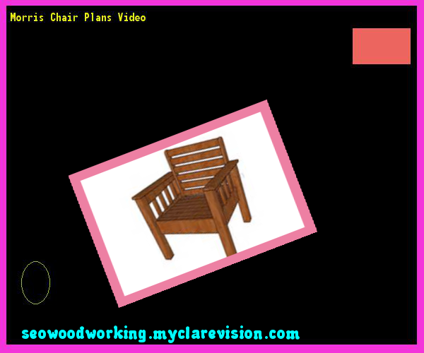 Morris Chair Plans Video 074420 - Woodworking Plans and Projects!