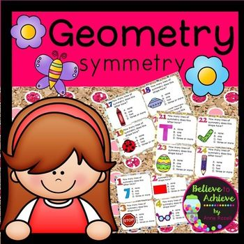 Geometry- Symmetry (24 Task cards)  This is a colorful set of 24 task cards where students determine the number of lines of symmetry for each letter or object. This set is a wonderful addition to your lessons! I've included a recording sheet and answer key, too!