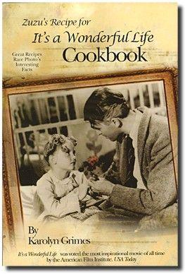 Zuzu Store Books Zuzu S Recipe For It S A Wonderful Life Cookbook Its A Wonderful Life Best Christmas Movies Xmas Movies