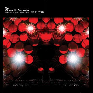 The Cinematic Orchestra - Live at the Royal Albert Hall - [2008]