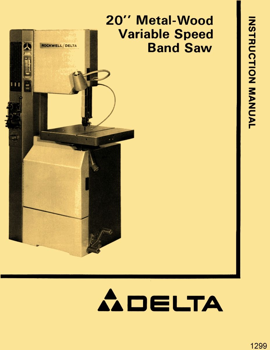Delta 20 Metal Wood Bandsaw 28 3x5 28 345 28 663 Owner S Instructions And Parts Manual Ozark Tool Manuals Books In 2020 Bandsaw Ozark Manual
