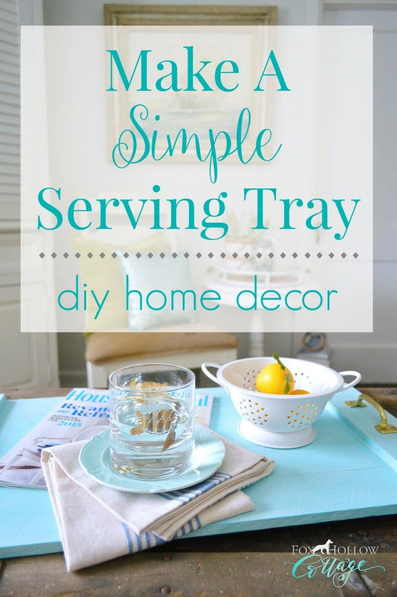 Home Decor Trays Simple Serving Tray  A Coastal Home Decor Diy  Trays Diy