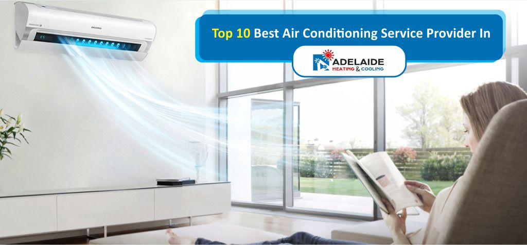 Top 10 Best Air Conditioning Service Provider In Adelaide Air