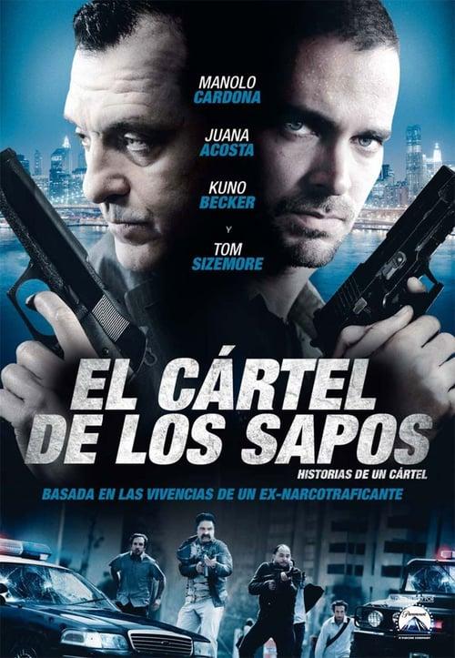 El Cartel De Los Sapos 2011 Películas Completas Cartel Sapos