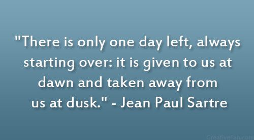 Jean Paul Sartre Quote #jeanpaulsartre