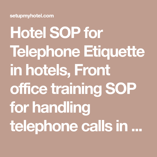Hotel SOP for Telephone Etiquette in hotels, Front office