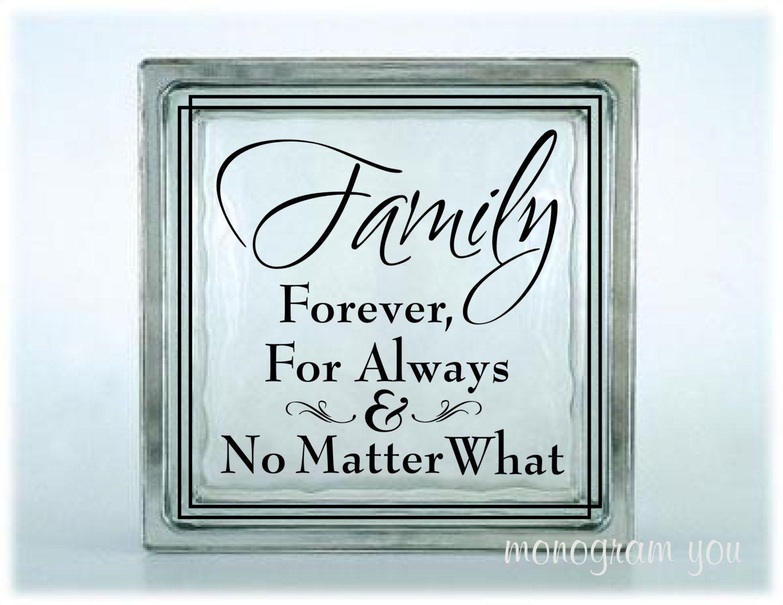 Glass Block Vinyl Decal Family Forever For Always No Matter - Glass block vinyl decals