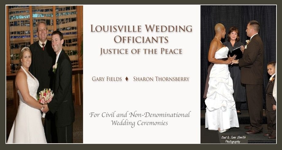 Louisville Justices Of The Peace Wedding Officiant Justice Of The Peace Officiants