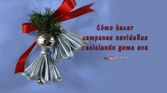 SOL EN SU MUNDO DE PAPEL: Cómo hacer campanas navideñas reciclando ...