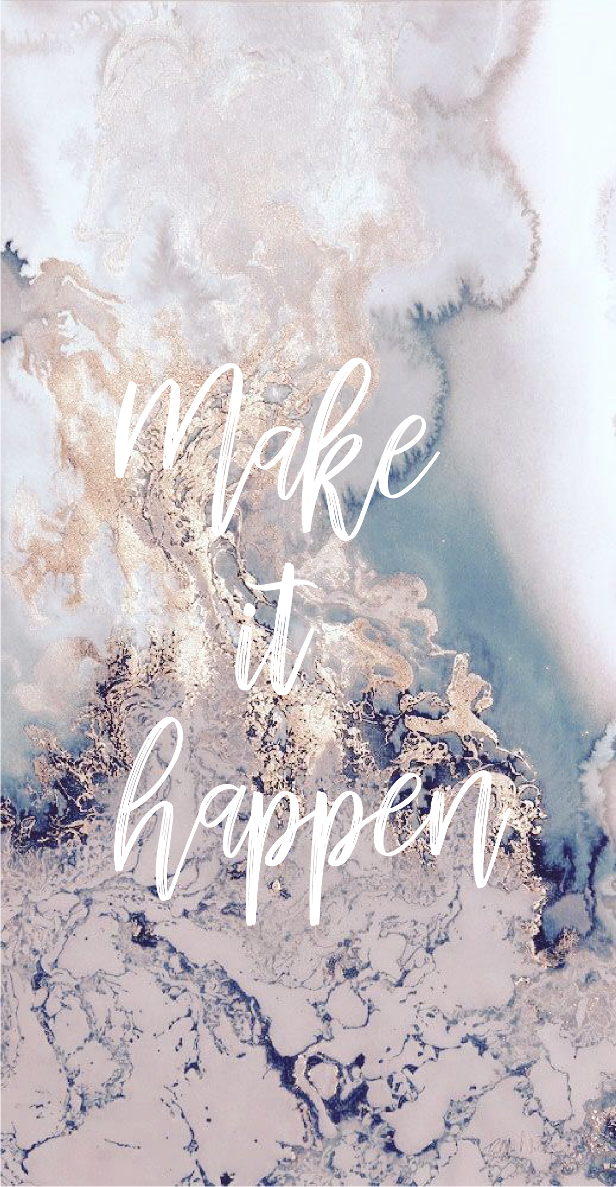 Marble Wallpaper Iphone Background Makeithappen Quotes Inspo Strong