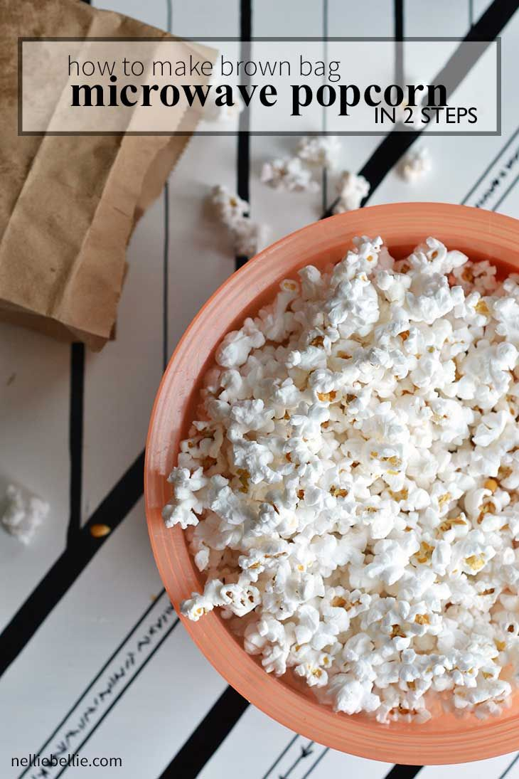 Homemade Microwave Popcorn A Nelliebellie Recipe