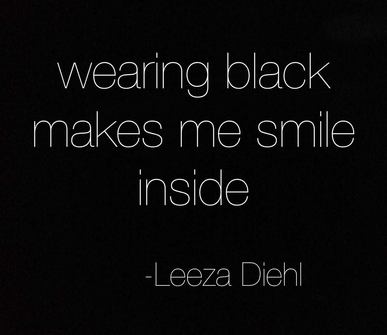 she wears black but she has the most colorful mind my thoughts