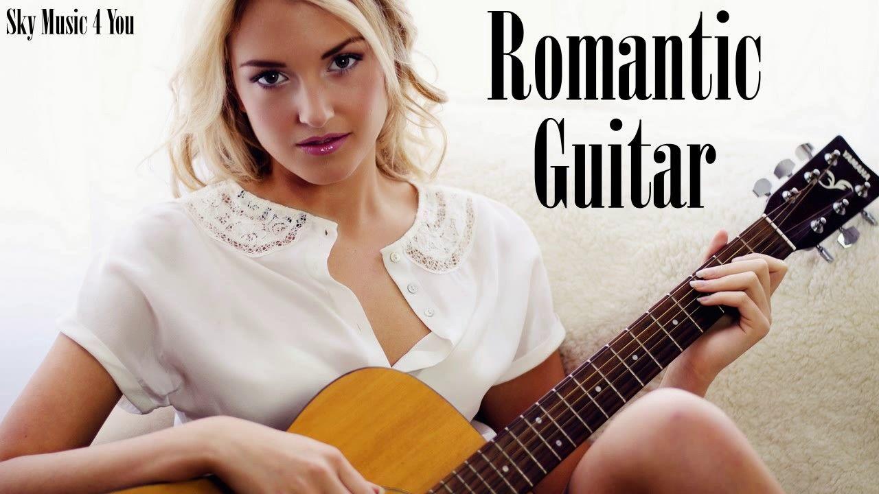 The Very Best Of Romantic Guitar Love Songs Acoustic Romantic Guitar L