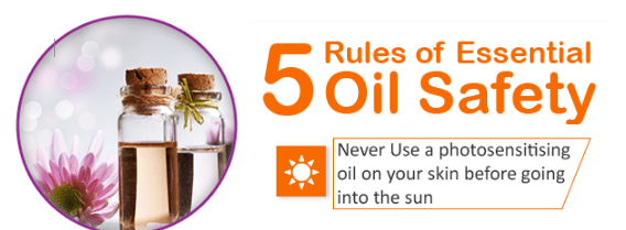 Essential oil Safety - Rule 3: Never use a photosensitising oil on your skin before going out into the sun   I've seen some nasty burns from people