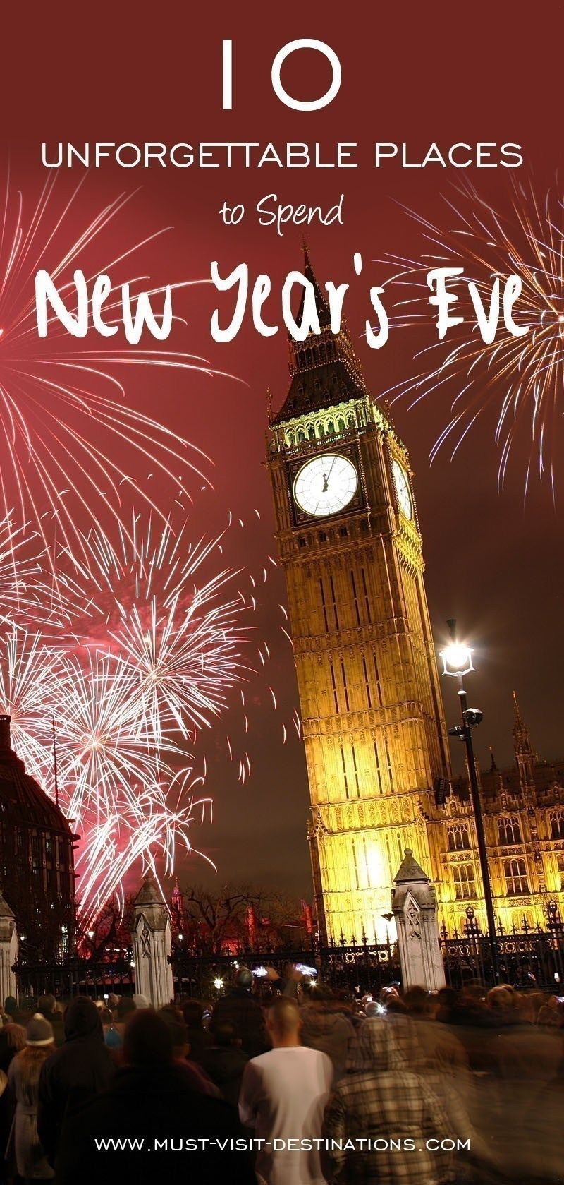 10 Unforgettable Places In The World To Spend New Year S Eve Travel New Year S Eve Around The World Culture Travel New Years Eve
