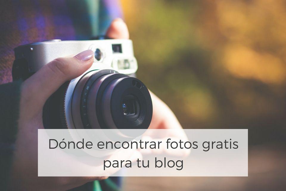 Dónde encontrar fotos gratis para tu blog [Actualizado 2017]