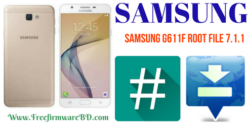 Samsung G611F Root File Android Version 7 1 1 | Official Firmware