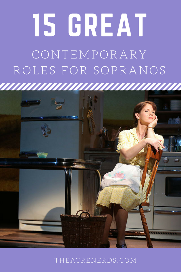 16 Great Contemporary Roles For Sopranos | Theatre Nerds