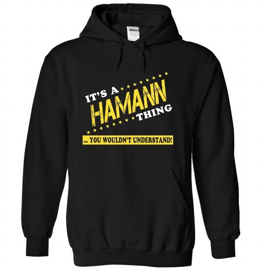 Its a HAMANN Thing, You Wouldnt Understand! - #hoodies for teens #hoodie scarf. LIMITED TIME => https://www.sunfrog.com/LifeStyle/Its-a-HAMANN-Thing-You-Wouldnt-Understand-zcjsncjazm-Black-25959869-Hoodie.html?68278
