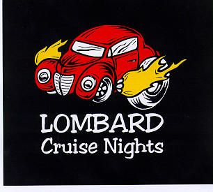 Cruise Nghts every Saturday night in Lombard - cool cars and great entertainment.