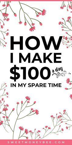 5 Creative Ways To Make Money Fast (Make $100 a Da