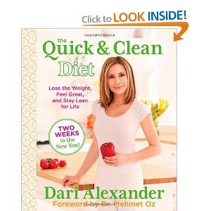 GIVEAWAY: The Quick & Clean Diet by Dari Alexander---CONTEST ENDS: at Midnight CST on February 12th  OPEN TO: USA and Canada