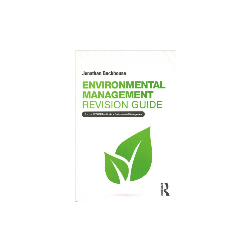Environmental Management Revision Guide For The Nebosh Certificate