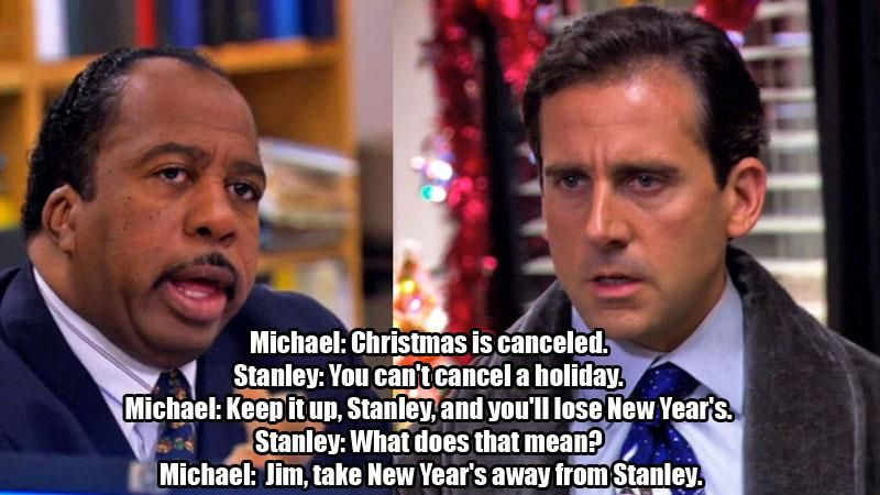 Jim, take New Year's away from Stanley! Office jokes