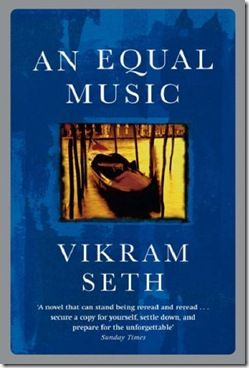 An Equal Music By Vikram Seth Books Nonfiction Books Reread