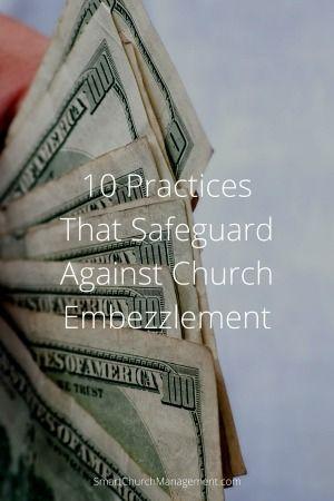 Practices That Safeguard Against Church Embezzlement  Money