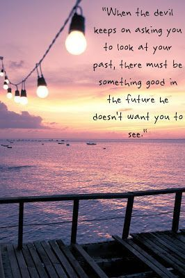 Look At Your Past Good Life Quotes Words New Quotes