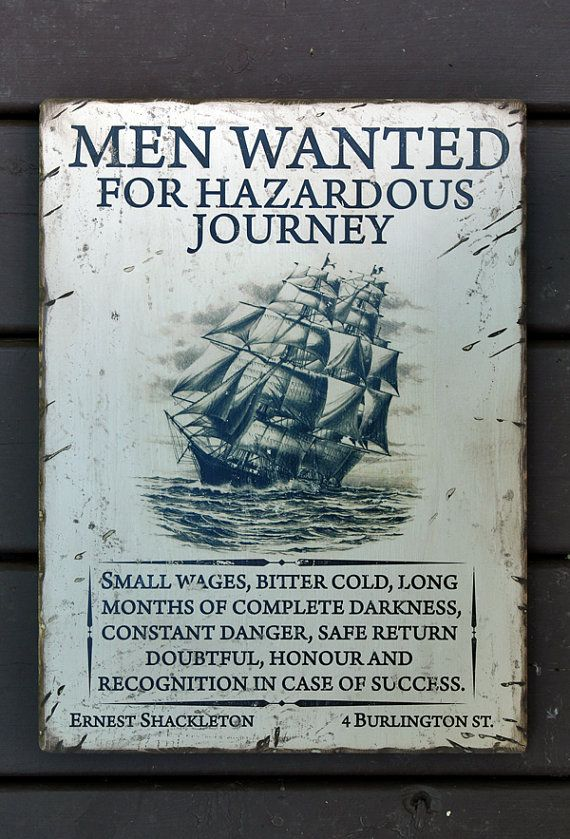 Expedition Made Successful Return From >> Vintage Wooden Sign Men Wanted Commemorating Ernest Shackleton S