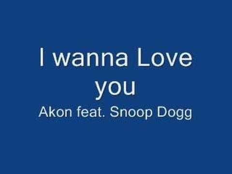 Akon I Wanna Love You With Images Akon You Youtube Love You