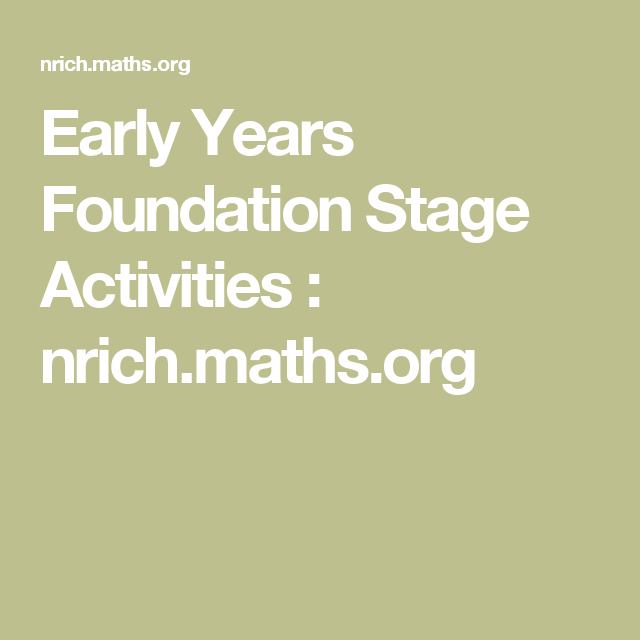 Early Years Foundation Stage Activities Nrich Maths Org Math Number Sense Guided Math Early Years Foundation Stage