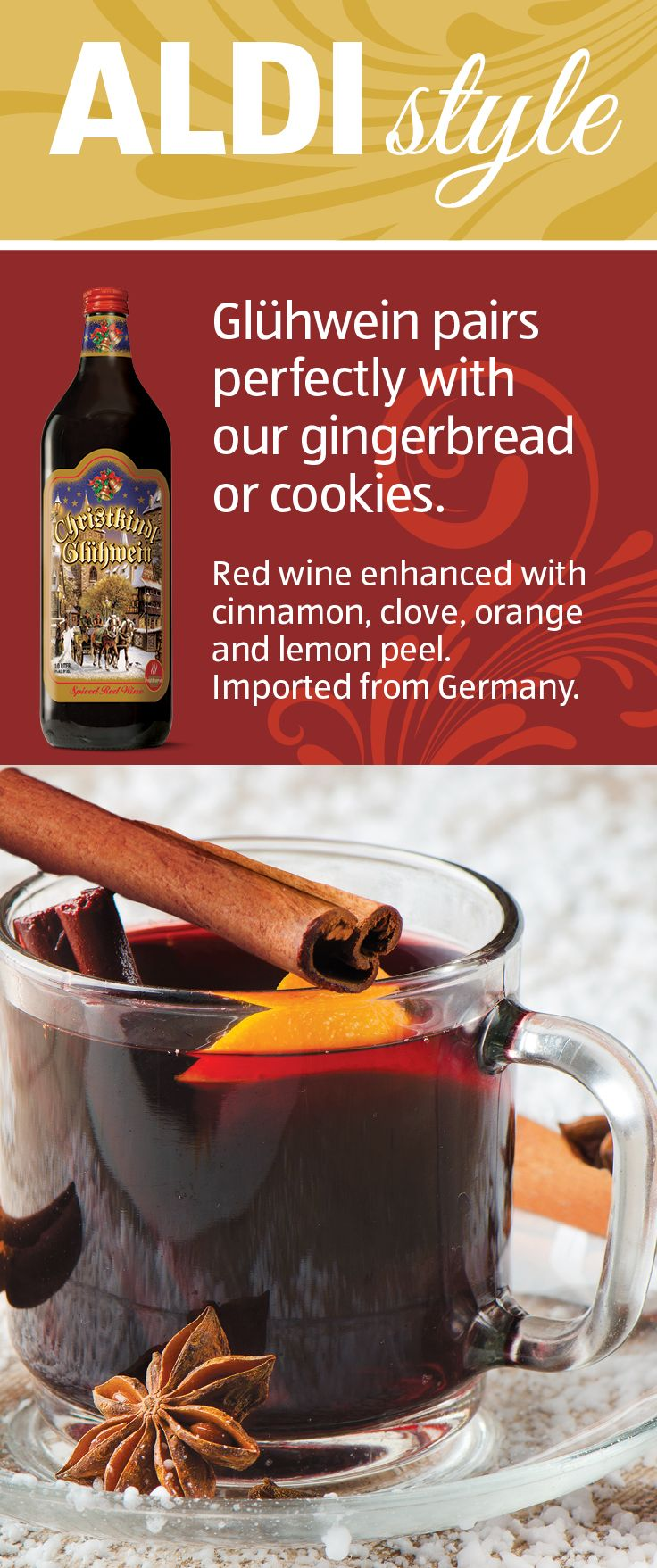 For A German Favorite That Pairs Perfectly With Gingerbread Cookies Give Gluhwein German Mulled Wine A Try Aldiholiday Food Aldi Recipes Wine Recipes