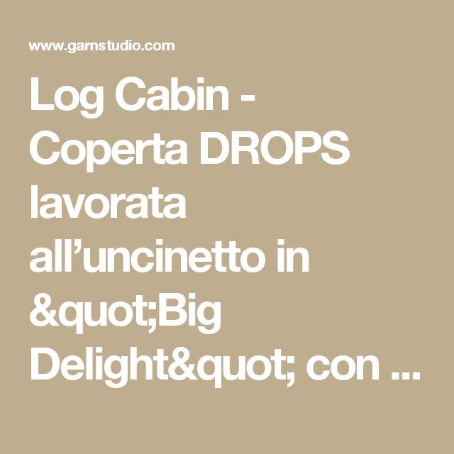 Log Cabin - Coperta DROPS lavorata all\'uncinetto in \