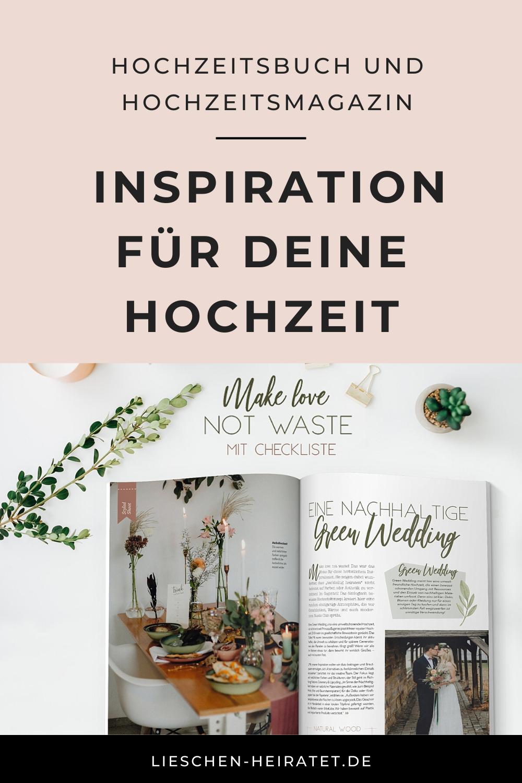 Hochzeitsbuch Und Hochzeitsmagazin Die Schonste Inspiration Lieschen Heiratet Hochzeitsbuch Hochzeitsplanung Hochzeit
