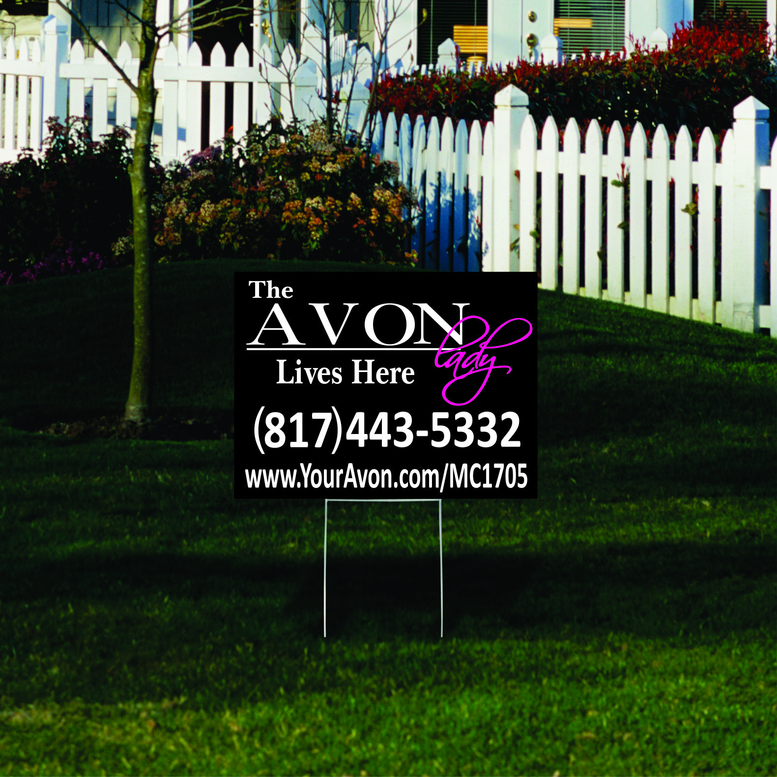 Avon Yard Sign Our Yard Signs Are 18 X 24