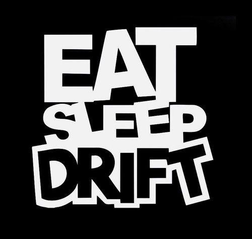 Eat Sleep Drift Funny JDM Custom Decal Sticker Http - Custom decal stickers