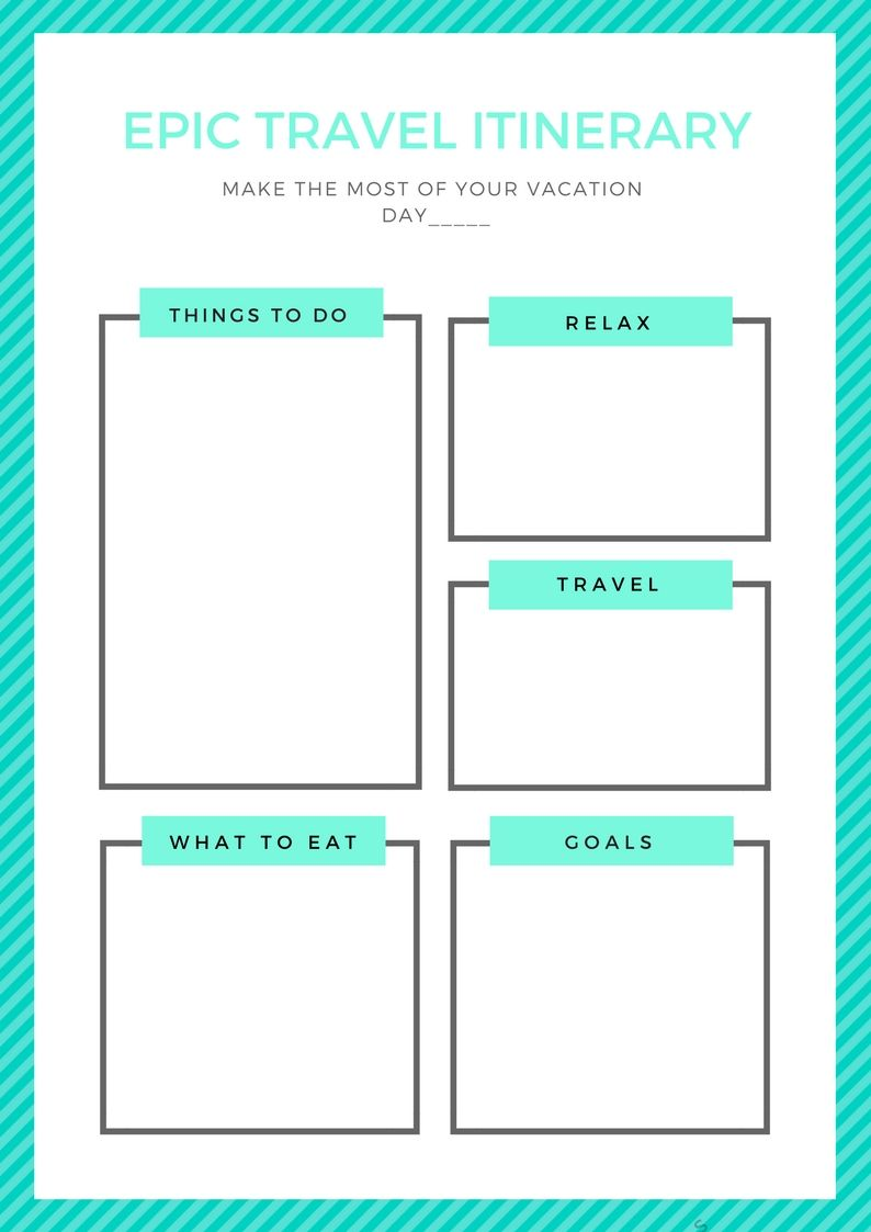Template For You To Make A Daily Epic Travel Itinerary Travel