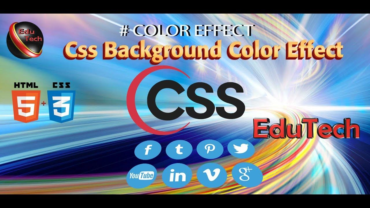 Css # Color Effect On Webpage Background (EduTech) | like this video ...