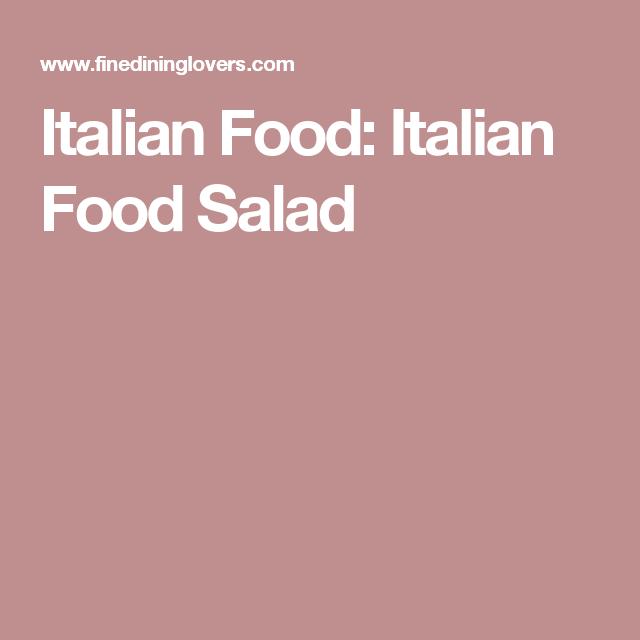 Italian Food: Italian Food Salad