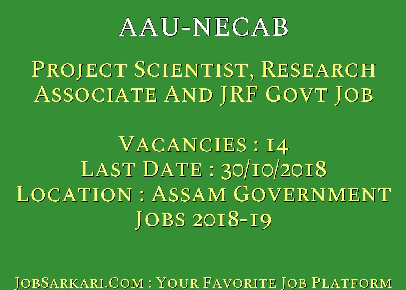 AAUNECAB Recruitment 2018 For Project Scientist, Research