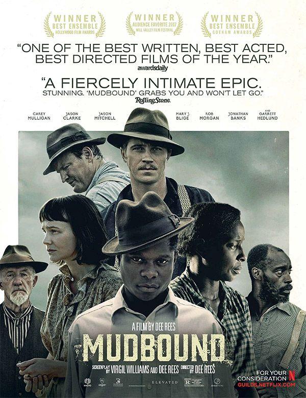 'Mudbound' (2017) in 2019 Movies, Film posters, Film