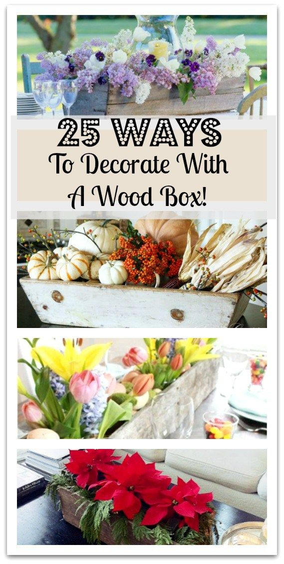 The Ultimate Roundup Of Wooden Box Decorating Ideas