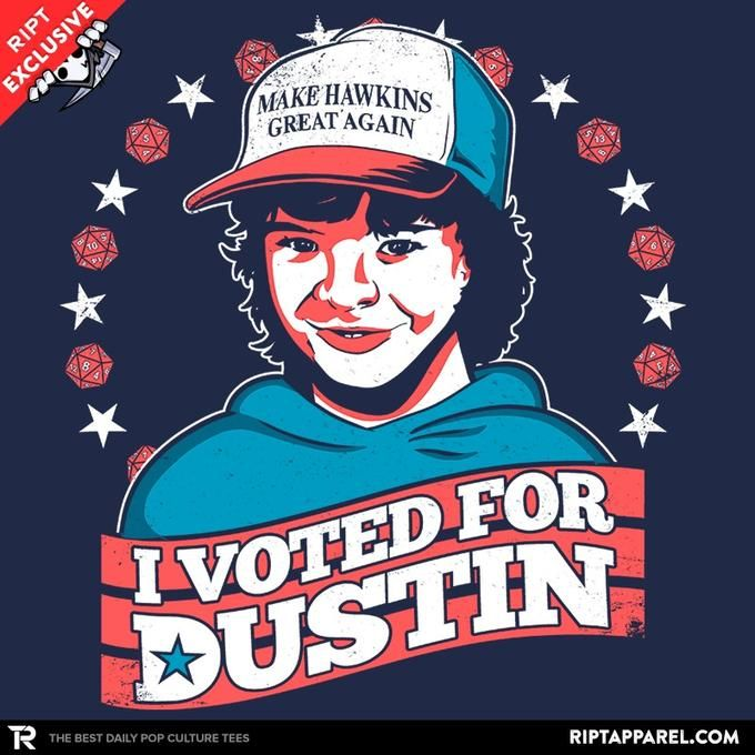 I Voted for Dustin T-Shirt - Stranger Things T-Shirt is $11 today at Ript!