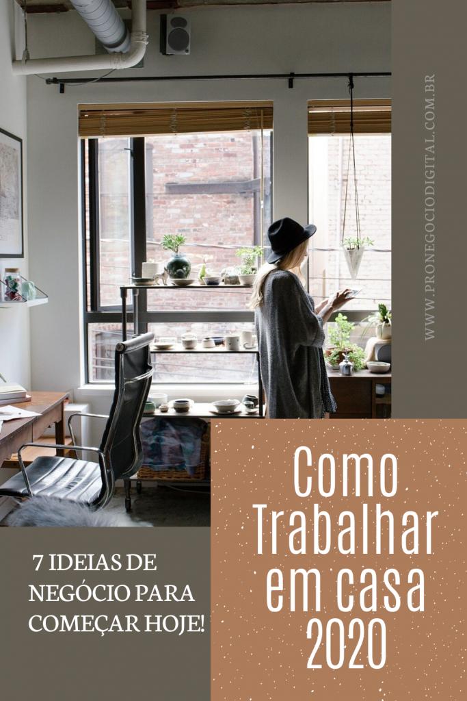 Como Trabalhar em Casa 2020 – 7 Ideias de Negócio ...