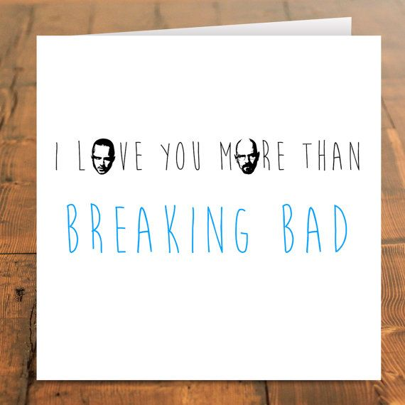 Breaking bad card i love you more than breaking bad greetings card breaking bad card i love you more than breaking bad greetings card breaking bad m4hsunfo