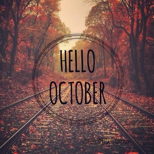 Wonderful Cute Sayings With Hello October | Cool Fall
