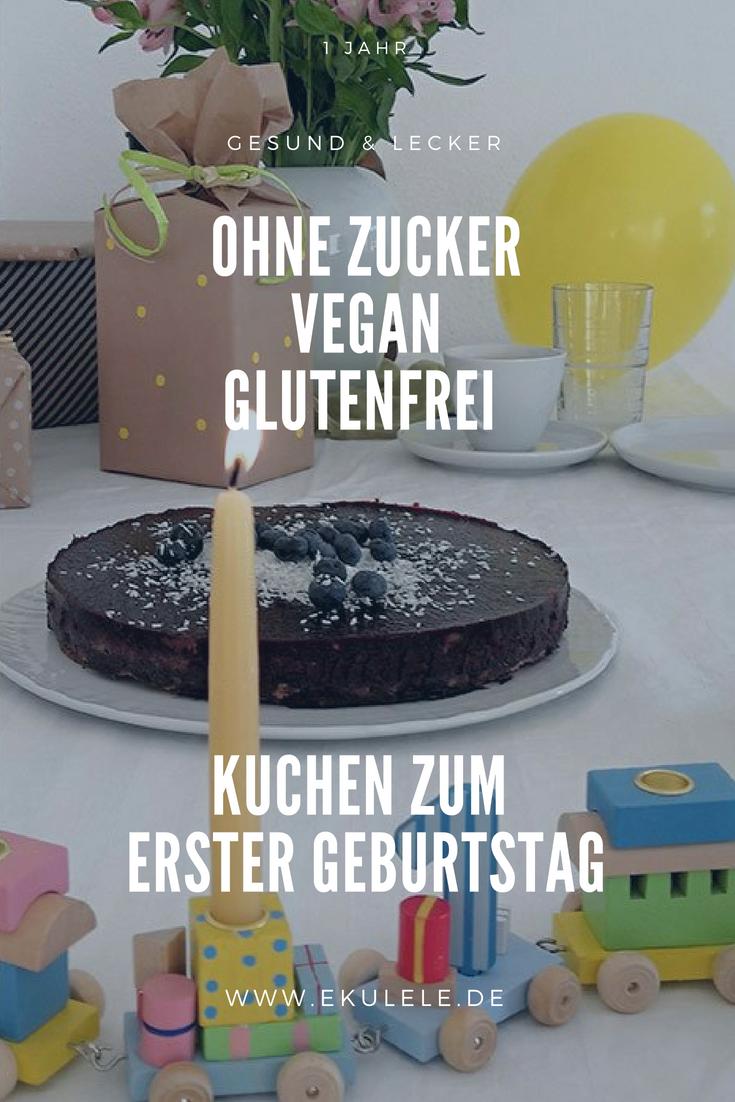 Der Perfekte Kuchen Zum Ersten Geburtstag Ohne